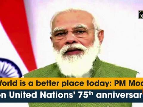 World is a better place today: PM Modi on United Nations'75th anniversary