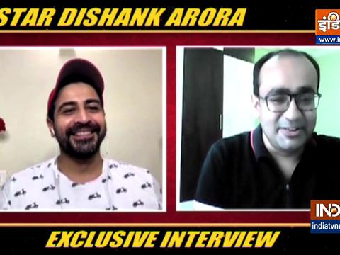 दिशांक अरोड़ा ने बताया कि कैसे उन्होंने लॉकडाउन के दौरान अपना समय बिताया