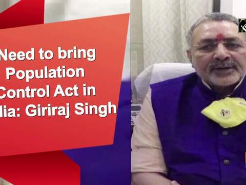 Need to bring Population Control Act in India: Giriraj Singh