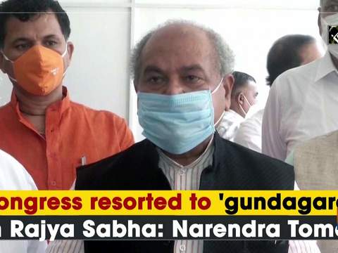Congress resorted to 'gundagardi' in Rajya Sabha: Narendra Tomar