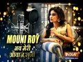Mouni Roy all set to impress fans with stories