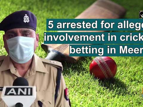 5 arrested for alleged involvement in cricket betting in Meerut