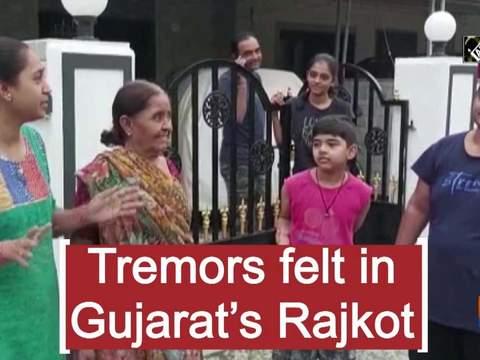 Tremors felt in Gujarat's Rajkot