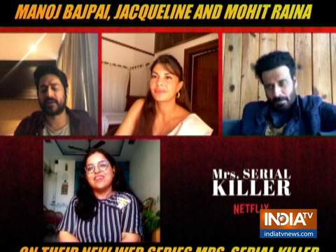 Manoj Bajpayee, Jacqueline, Mohit Raina talk about their film Mrs Serial Killer