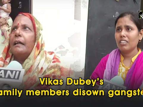 Vikas Dubey's family members disown gangster