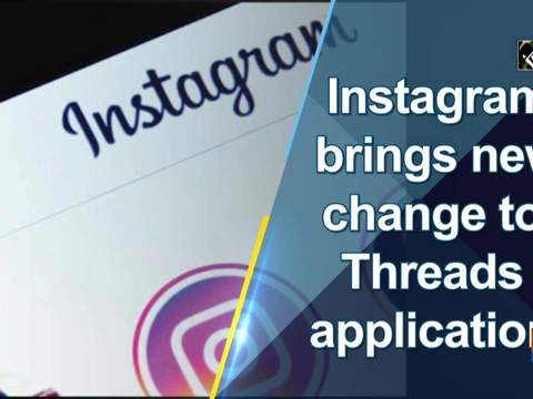 Instagram brings new change to Threads application