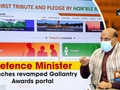 Defence Minister launches revamped Gallantry Awards portal