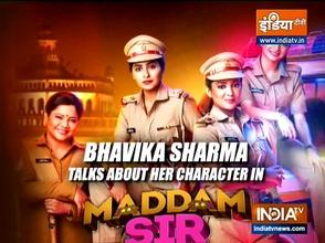 TV actress Bhavika Sharma talks about her show 'Madam Sir'