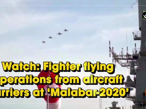 Watch: Fighter flying operations from aircraft carriers at 'Malabar-2020'