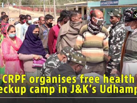 CRPF organises free health checkup camp in JandK's Udhampur