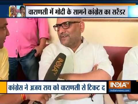 LS Polls 2019: Ajay Rai confident of victory against PM Modi in Varanasi