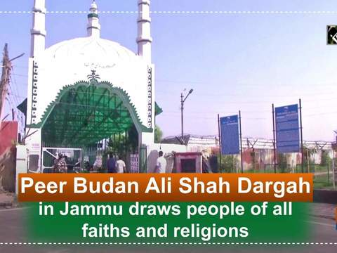 Peer Budan Ali Shah Dargah in Jammu draws people of all faiths and religions