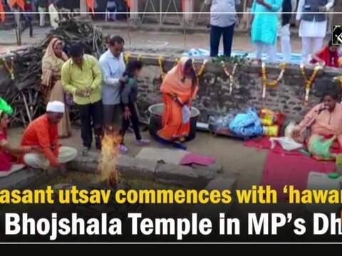 Basant utsav commences with 'hawan' at Bhojshala Temple in MP's Dhar