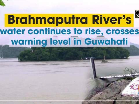 Brahmaputra River's water continues to rise, crosses warning level in Guwahati