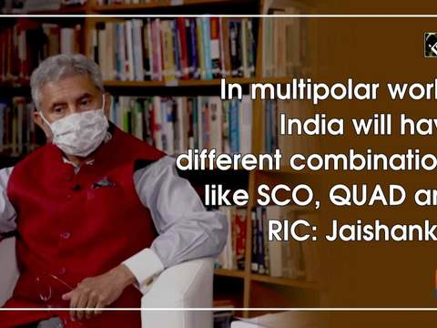 In multipolar world, India will have different combinations like SCO, QUAD and RIC: Jaishankar