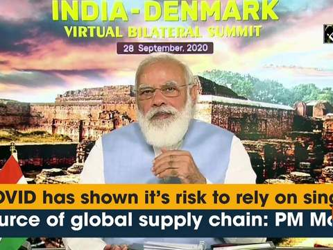 COVID has shown it's risk to rely on single source of global supply chain: PM Modi