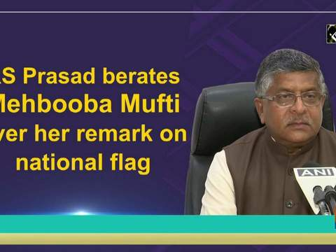 RS Prasad berates Mehbooba Mufti over her remark on national flag