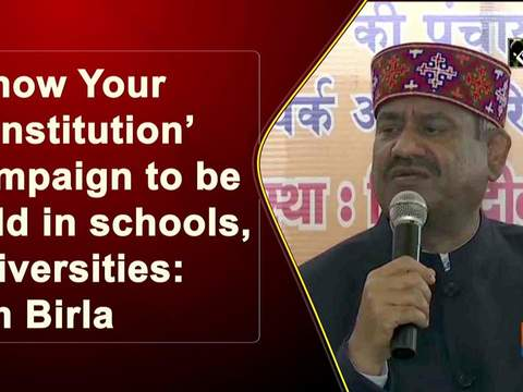 'Know Your Constitution' campaign to be held in schools, universities: Om Birla