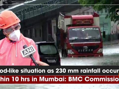 Flood-like situation as 230 mm rainfall occurred within 10 hrs in Mumbai: BMC Commissioner