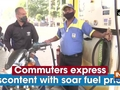 Commuters express discontent with soar fuel prices