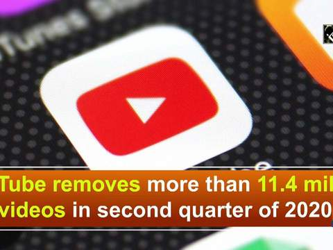 YouTube removes more than 11.4 million videos in second quarter of 2020