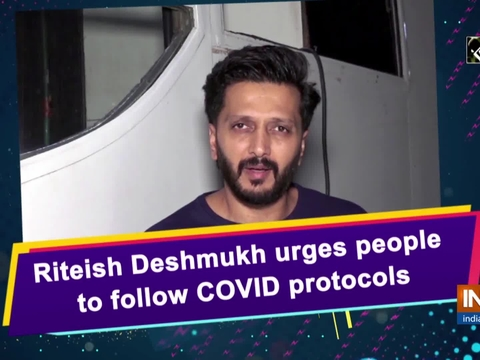 Riteish Deshmukh urges people to follow COVID protocols