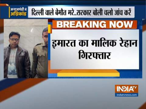 Delhi: Rehan, Owner of building where fire broke out arrested