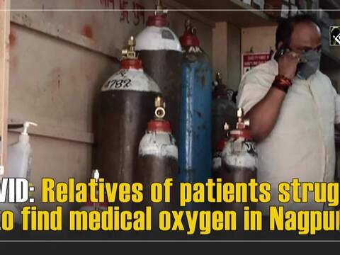 COVID: Relatives of patients struggle to find medical oxygen in Nagpur