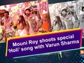Mouni Roy shoots special 'Holi' song with Varun Sharma