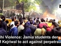 Delhi Violence: Jamia students demand CM Kejriwal to act against perpetrators