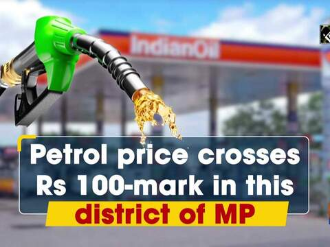 Petrol price crosses Rs 100-mark in this district of MP