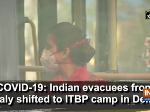 COVID-19: Indian evacuees from Italy shifted to ITBP camp in Delhi