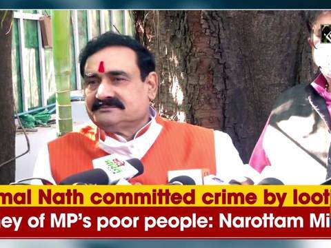 Kamal Nath committed crime by looting money of MP's poor people: Narottam Mishra