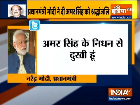 PM Modi expresses sorrow on the demise of Amar Singh