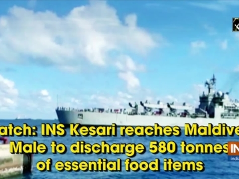 Watch: INS Kesari reaches Maldives' Male to discharge 580 tonnes of essential food items
