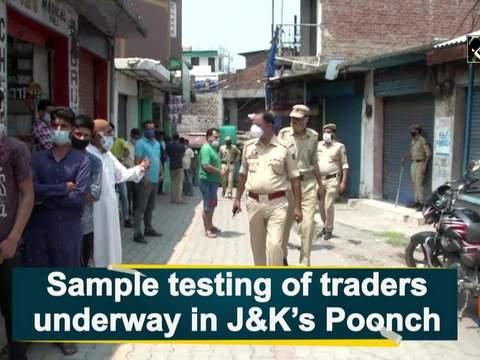 Sample testing of traders underway in J-K's Poonch