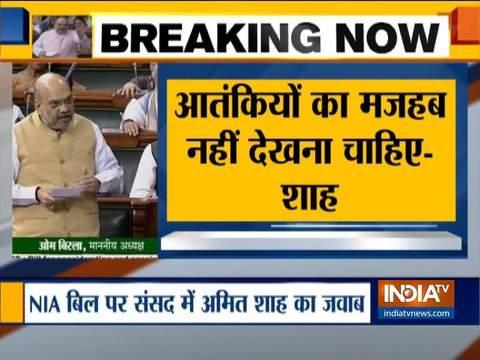 संसद में NIA बिल पर अमित शाह का ओवैसी को जवाब, कहा आतंकियों पर कार्रवाही करते हुए धर्म नहीं देखेंगे