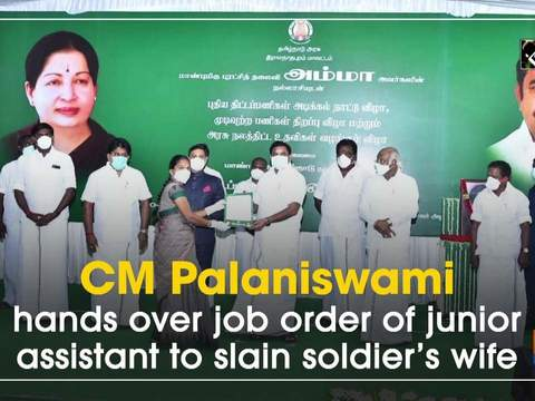 CM Palaniswami hands over job order of junior assistant to slain soldier's wife