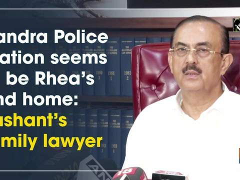 Bandra Police Station seems to be Rhea's 2nd home: Sushant's family lawyer