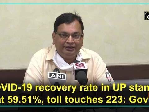 COVID-19 recovery rate in UP stands at 59.51 percent, toll touches 223: Govt