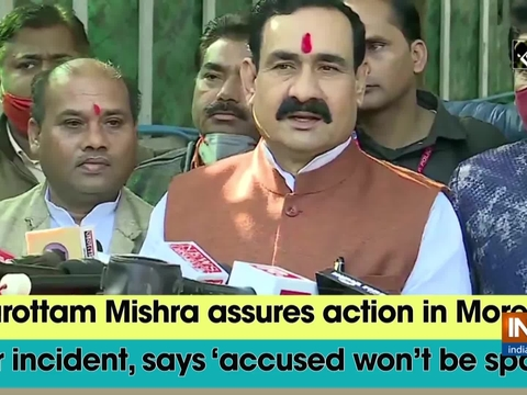 Narottam Mishra assures action in Morena liquor incident, says 'accused won't be spared'