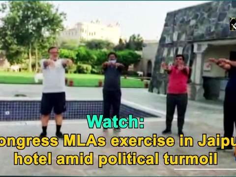Watch: Congress MLAs exercise in Jaipur hotel amid political turmoil