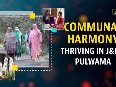 Communal harmony thriving in J&K's Pulwama
