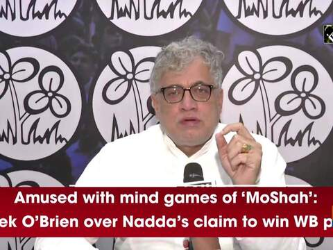 Amused with mind games of 'MoShah': Derek O'Brien over Nadda's claim to win WB polls