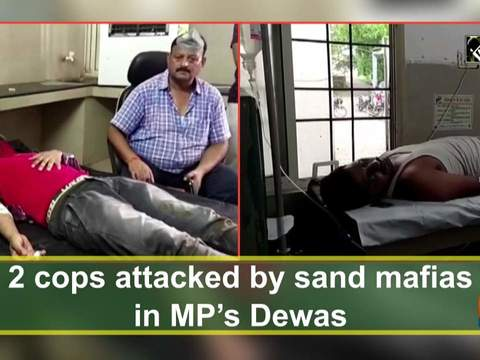 2 cops attacked by sand mafias in MP's Dewas