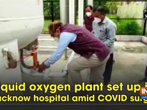 Liquid oxygen plant set up in Lucknow hospital amid COVID surge