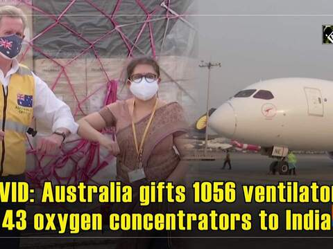 COVID: Australia gifts 1056 ventilators, 43 oxygen concentrators to India