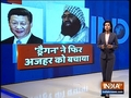 China again blocks attempt to list JeM chief Masood Azhar as global terrorist by UN
