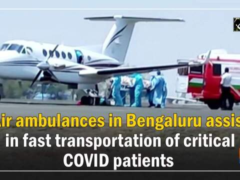 Air ambulances in Bengaluru assist in fast transportation of critical COVID patients