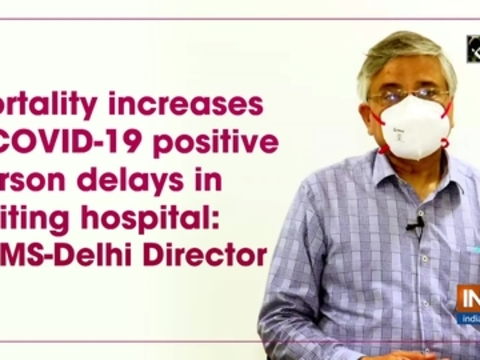 Mortality increases if COVID-19 positive person delays in visiting hospital: AIIMS-Delhi Director